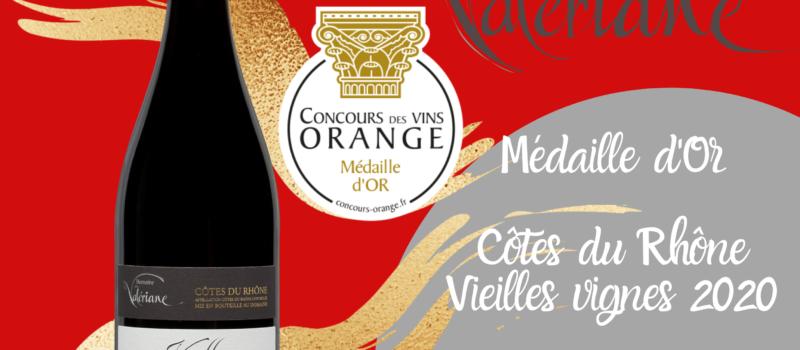 Notre Côtes du Rhône rouge Vieilles Vignes 2020 obtient une Médaille d'Or au Concours des Vins d'Orange !